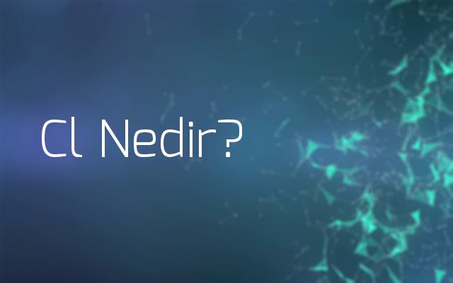 Photo of Cl Nedir?