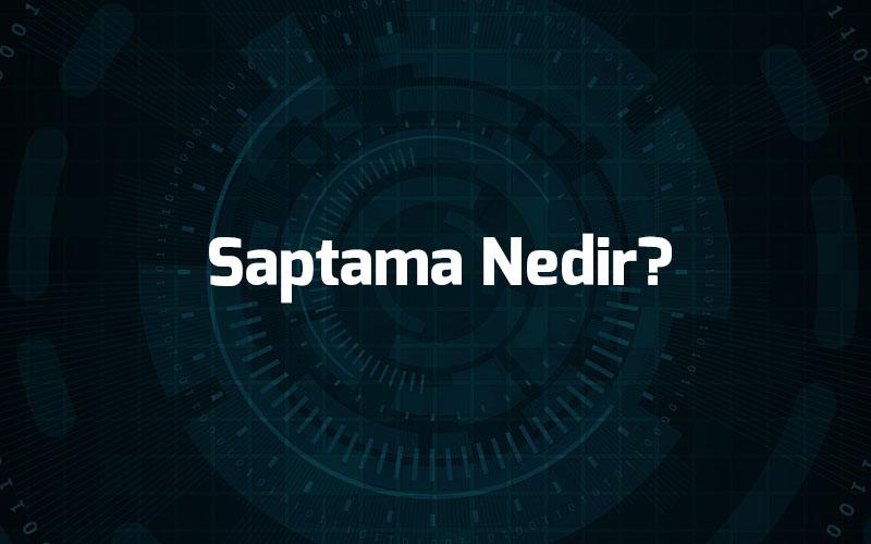 Photo of Saptama Nedir? Saptama Ne Demek?
