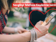 sevgiliyi-telefona-kaydetme-isimleri